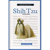 Shih Tzu - A New Owners Guide